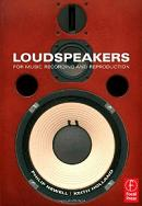 Loudspeakers: For music recording and reproduction